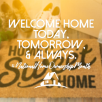 JUNE IS NATIONAL HOME OWNER'S MONTH!